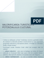 Valorificarea Turistică a Potenţialului Cultural
