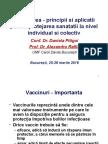 Vaccinarea - Principii Si Aplicatii Pentru Protejarea Sanatatii La Nuvel Individual Si Colectiv