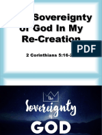 The Sovereignty of God in My Re-Creation