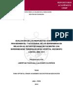 Evaluación de Las Respuestas Cognitivas, Procedimental y Actitudinal de Las Enfermeras en Relación Al Estado de Ánimo de Pacientes Con Enfermedades Terminales en El Hospital Arzobispo Loayza. Tesis Doctoral USMP. Lima