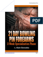 21 Day Bowling Pin Forearms