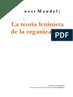 Biblioface Ernest Mandel - La teoría leninista de la organización.pdf