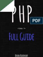 PHP Full Guide - Bryan Ravensky