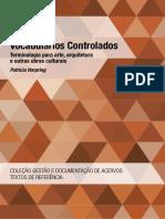 Vocabulários Controlados Terminologia para arte, arquitetura e outras obras culturais