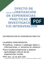 Presentación de proyecto de sistematización de experiencias prácticas de investigación y/o intervención