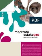 Macerata Estate 2010