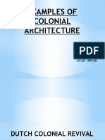 Examples of Colonial Architecture (HISTORY OF ARCHITECTURE)