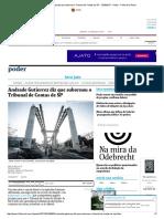 Andrade Gutierrez Diz Que Subornou o Tribunal de Contas de SP - 12-03-2017 - Poder - Folha de S