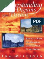 Understanding the Dreams You Dream_ Bibl - Ira Milligan
