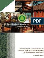 Especificações de Madeira Nos Escritorios de Arquitetura