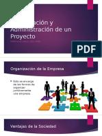Organización y Administración de Un Proyecto