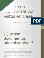 documentosadministrativosvistosenclase1-140815135103-phpapp02.pptx