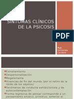 Síntomas clínicos de la psicosis