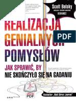 Belsky S. - Realizacja Genialnych Pomysłów. Jak Sprawić, By Nie Skończyło Się Na Gadaniu