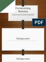 Fermenting Banana