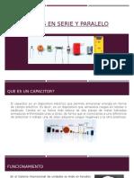 Capacitores en Serie y Paralelo Powerpoint Completo 2