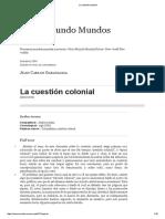 Garavaglia, La Cuestión Colonial