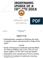 Hydrodynamic Response of a Floating Dry Dock