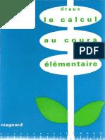 Draux Le Calcul Au Cours Elementaire