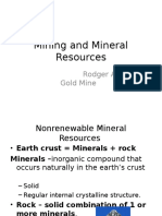Non renewable Minerals Resources | Rodger allen gold mine