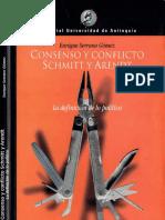 2002 Consenso y Conflicto. Schmitt y Arendt - la definición de lo político (E. Serrano).pdf
