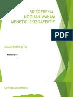 skizofren,waham menetap, skizoafektif.pptx