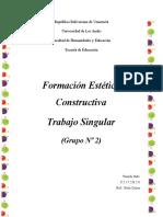 Trabajo Singular Estética Constructiva  Grupo #2