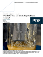 What Do You Do With Crystallized Honey?