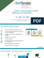 BarTender 2016 (Build a GET Web Service Integration)