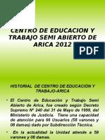 PRESENTACION CET SEMIABIERTO ARICA ENERO 2012 xs.ppt