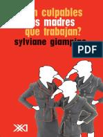 Son Culpables Madres Que Trabajan - Sylviane Giampino