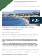 El Océano Es La Fuente de La Próxima Energía Renovable, La Mareomotriz _ Noticias Al Instante Desde LAVOZ.com