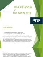 Crisis Sistema de Salud Ley 100 de 1993