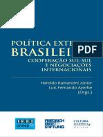 057_Livro.Politica.Externa.Brasileira.Cooperacao.Sul-Sul.e.Negociacoes.Internacionais_Ramanzini.Ayerbe.pdf