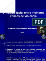 Trauma Facial Entre Mulheres Vitimas de Violencia
