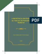 Souza Antonio Jose a Renuncia Do Papa Na Visao de Um Pensador Medieval Pedro de Joao Olivi1