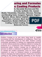 Manufacturing and Formulas of Surface Coating Products (Vegetable Oils, Glyceride Structure and Film Formation, Fatty Acids, Synthetic Oils, Varnish Media, Polyamides, Polyesters, Silicones, Thinning and Blending Tanks, Inorganic Pigments, Organic Pigments, Silicas, Barium Sulphate, Oil Varnishes, Plasticizers, Corrosion, Black Spotting, Surface Preparations, Modern Methods of Analysis, Flood Coating, Curtain Coating, Flow Coating, Molecular Forces)