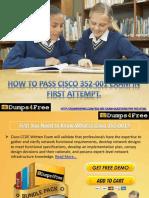 Cisco CCDE 352-001 Braindumps Available on Dumps4free