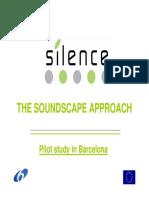 The Soundscape Approach - Pilot Study in Barcelona