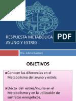 RESPUESTA Metabolica Al Ayuno y Estres 2016