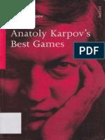 312598855-Anatoly-Karpov-Anatoly-Karpov-s-Best-Games-pdf.pdf