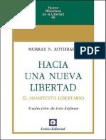 Hacia Bertad El Manifiesto Libertario Nueva Biblioteca de La Libertad Spanish Edition Rothbard Murray N