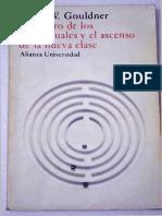 Gouldner 1980 - El Futuro de Los Intelectuales y El Ascenso de La Nueva Clase.pdf