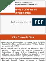 Derivativos e Carteiras de Investimentos - Parte 1