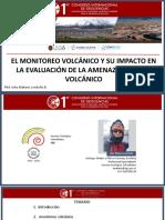 Johnml_el Monitoreo Volcánico y Su Impacto en La Evaluación de La Amenaza y Riesgo Volcánico-final