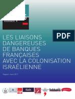 Les liaisons dangereuses de banques françaises avec la colonisation israélienne mars 2017