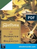 Los Bosques Del Silencio - Emily Rodda