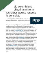 El pueblo colombiano que rechazó la minería lucha por que se respete la consulta.