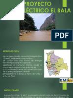 PROYECTO HIDROELÉCTRICO EL BALA.pdf