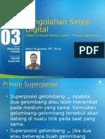 Slideweek3 Sistemsinyalwaktudiskrit Prinsipsuperposisi 140402010119 Phpapp01
